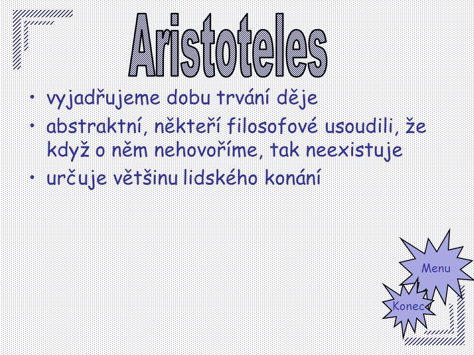 Aristoteles vyjadřujeme dobu trvání děje