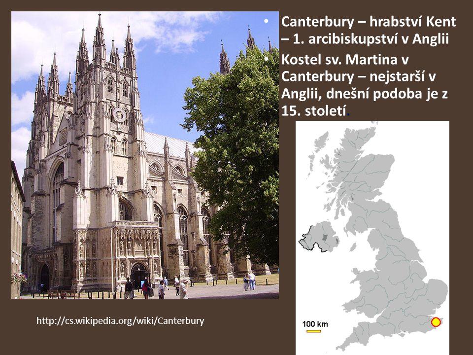 Canterbury – hrabství Kent – 1. arcibiskupství v Anglii