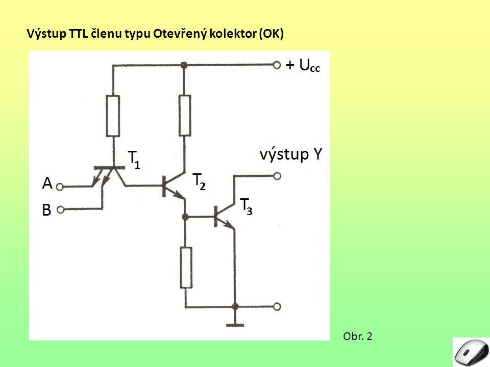 Výstup TTL členu typu Otevřený kolektor (OK)