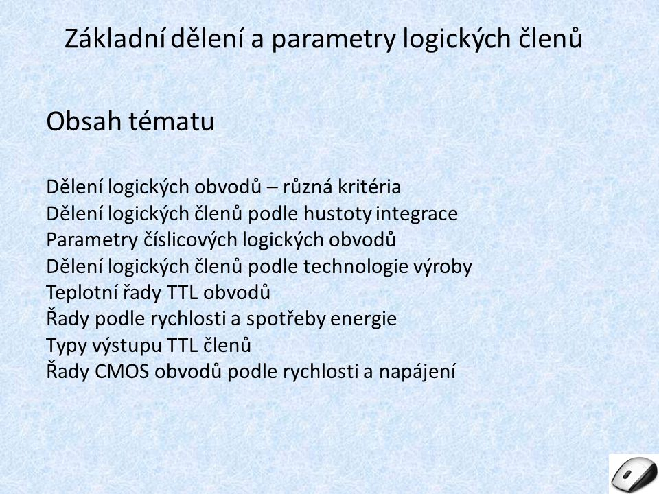 Základní dělení a parametry logických členů