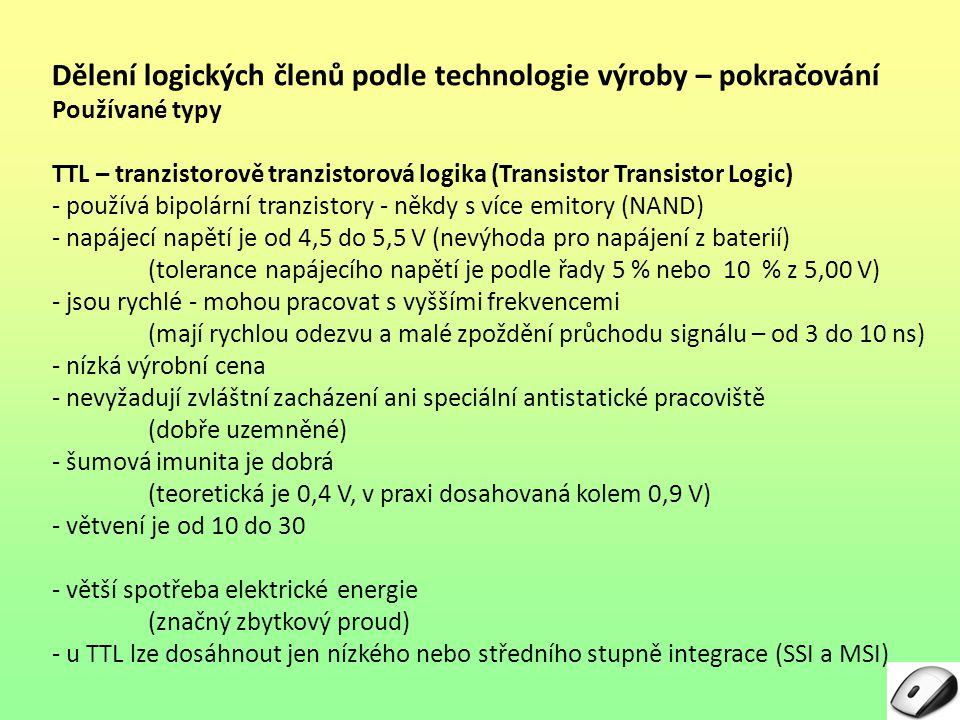 Dělení logických členů podle technologie výroby – pokračování