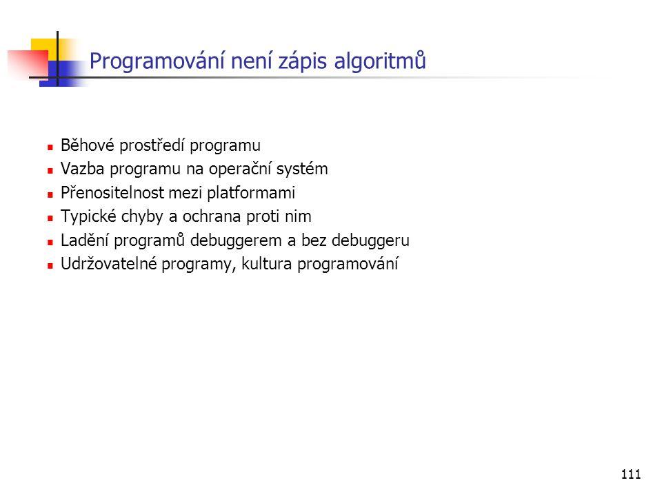 Programování není zápis algoritmů