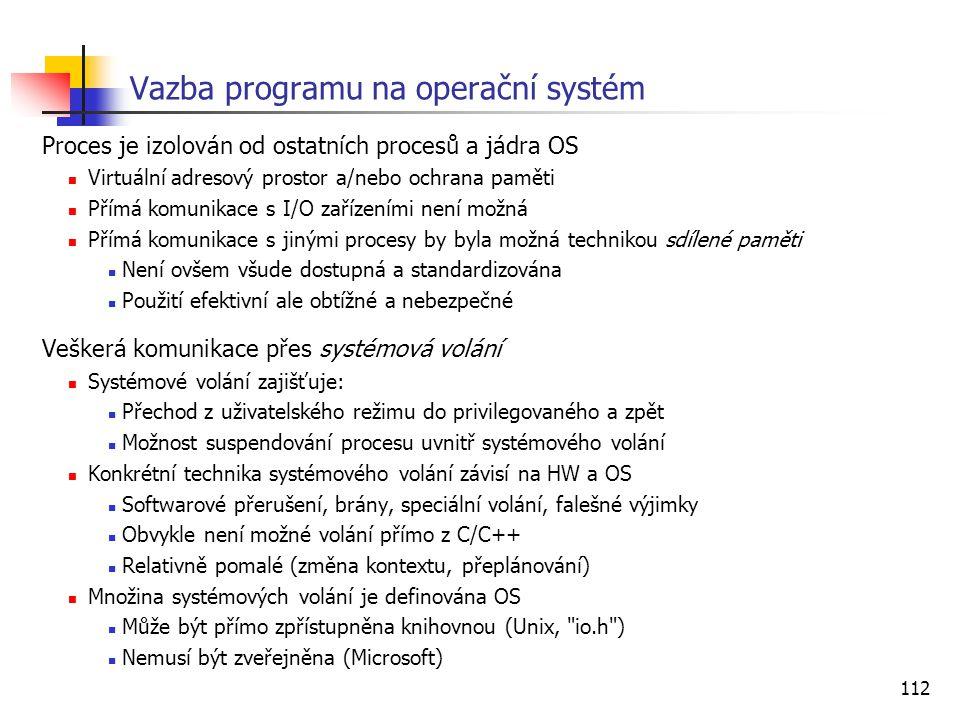 Vazba programu na operační systém