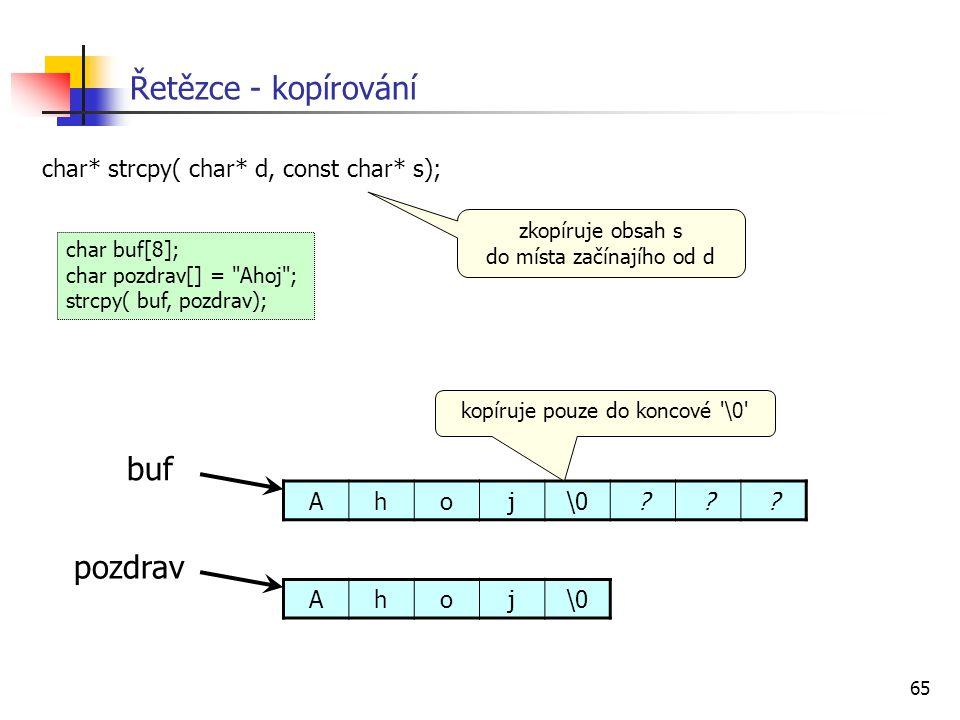 Řetězce - kopírování buf pozdrav