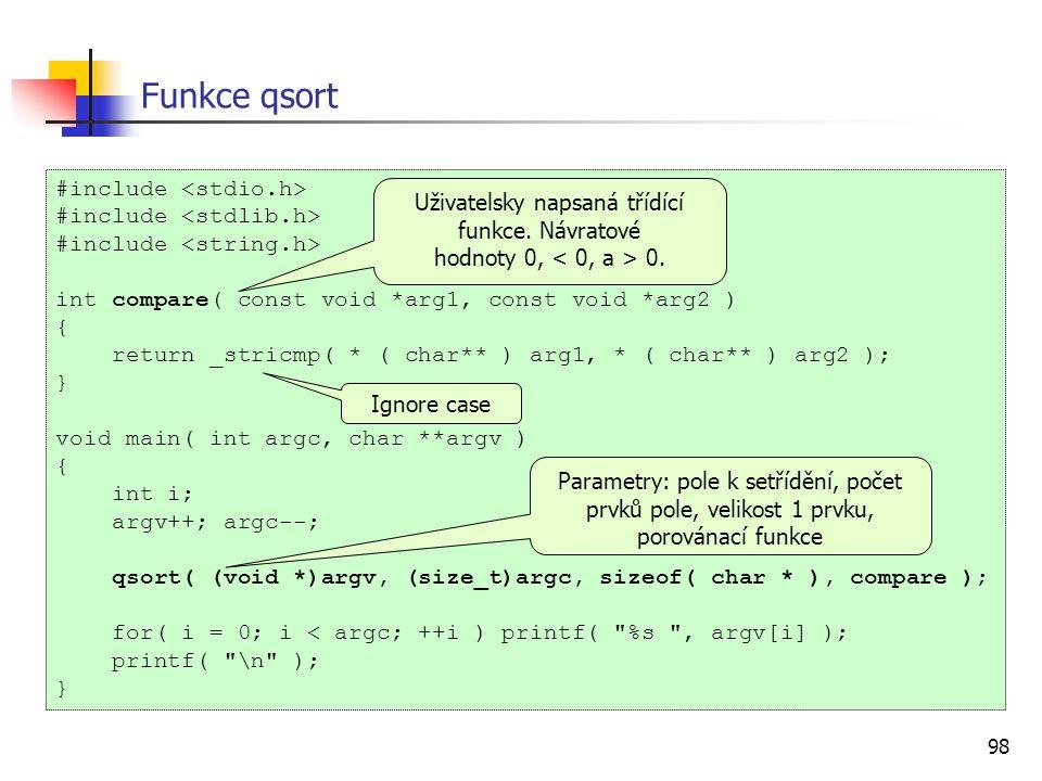 Uživatelsky napsaná třídící funkce. Návratové