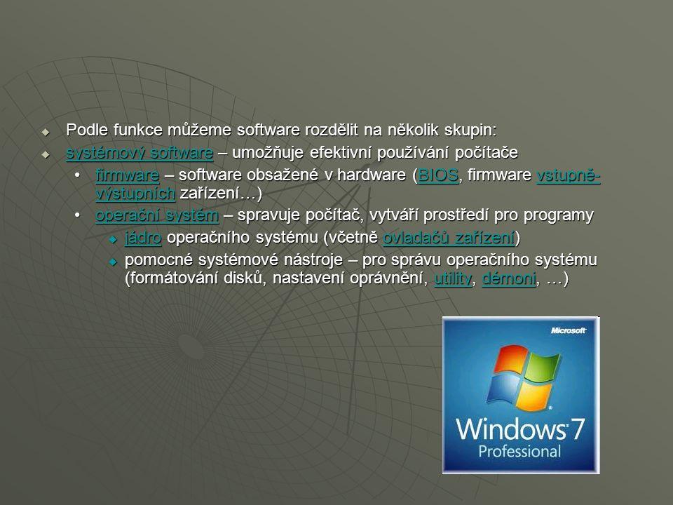 Podle funkce můžeme software rozdělit na několik skupin: