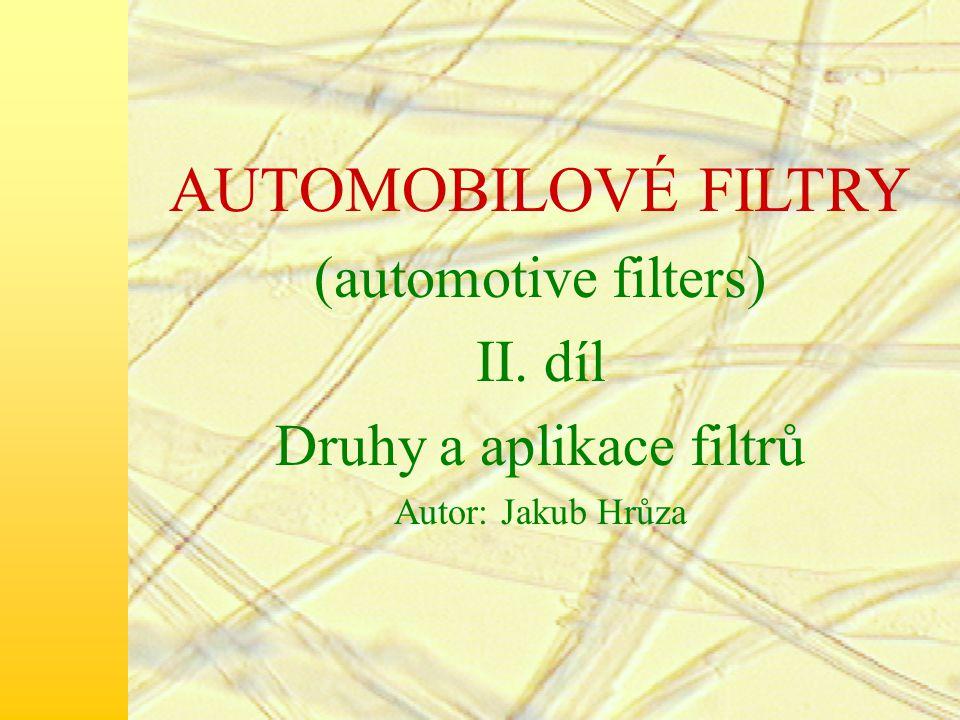 Druhy a aplikace filtrů
