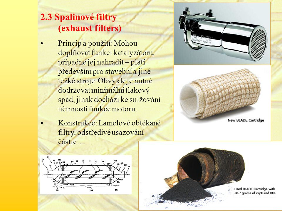2.3 Spalinové filtry (exhaust filters)