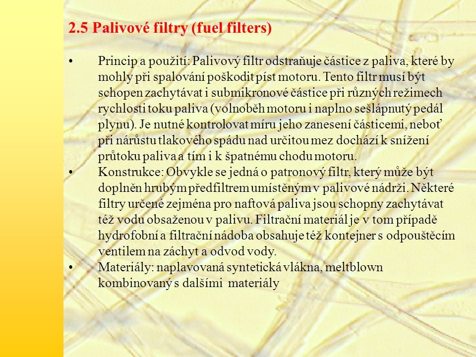 2.5 Palivové filtry (fuel filters)