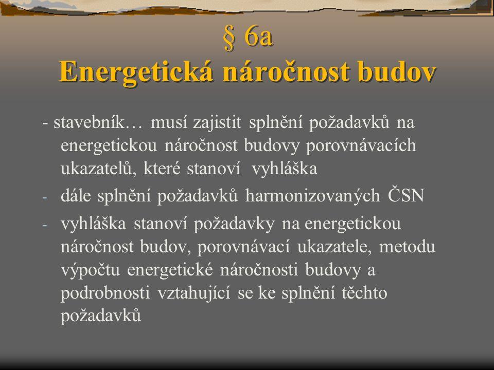 § 6a Energetická náročnost budov