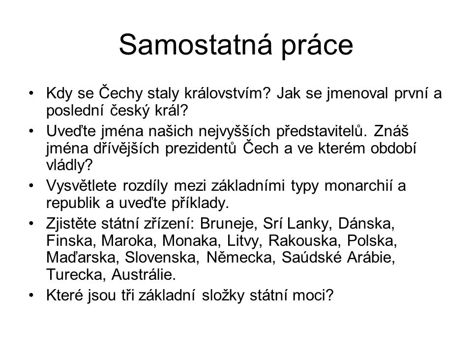 Samostatná práce Kdy se Čechy staly královstvím Jak se jmenoval první a poslední český král