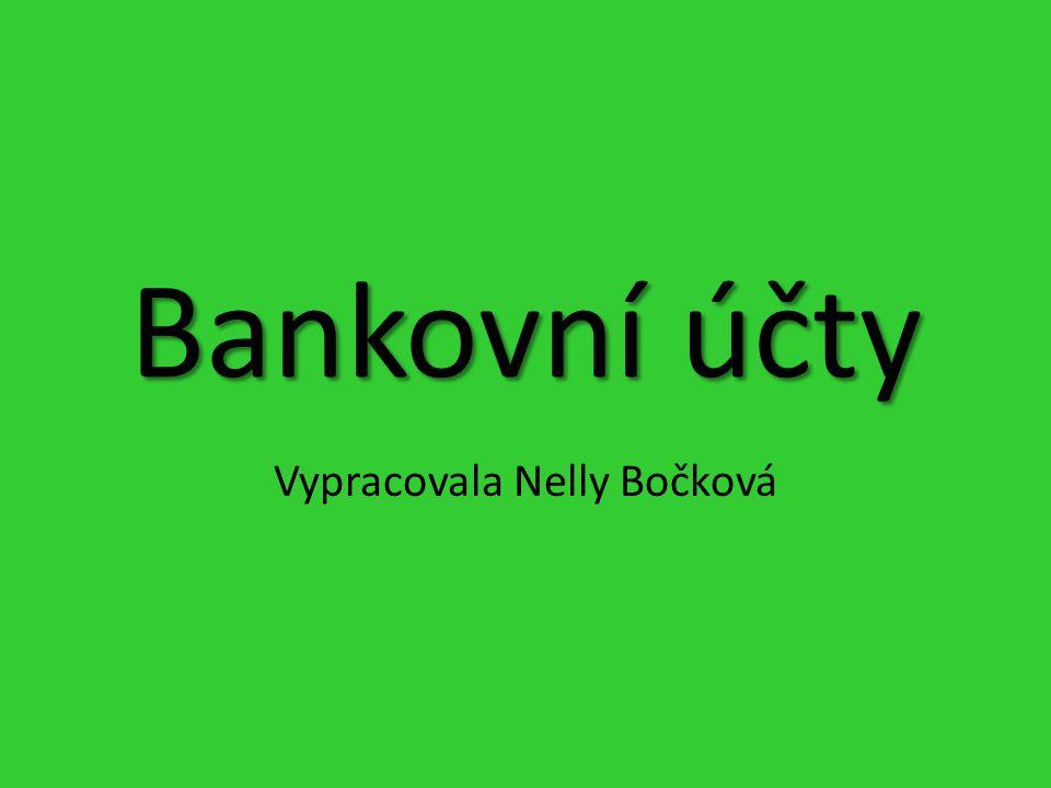 Vypracovala Nelly Bočková