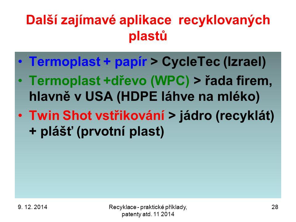 Další zajímavé aplikace recyklovaných plastů