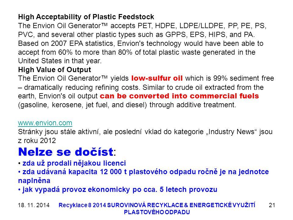 Nelze se dočíst: High Acceptability of Plastic Feedstock