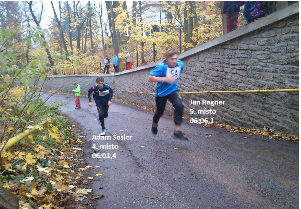 Jan Regner 5. místo 06:06,1 Adam Šesler 4. místo 06:03,4
