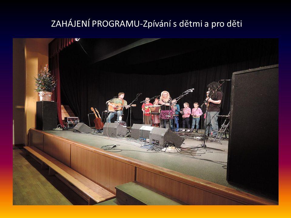 ZAHÁJENÍ PROGRAMU-Zpívání s dětmi a pro děti