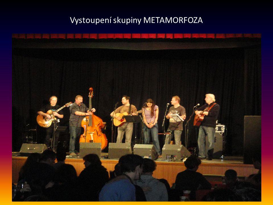Vystoupení skupiny METAMORFOZA