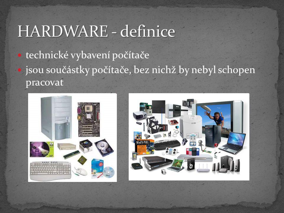 HARDWARE - definice technické vybavení počítače