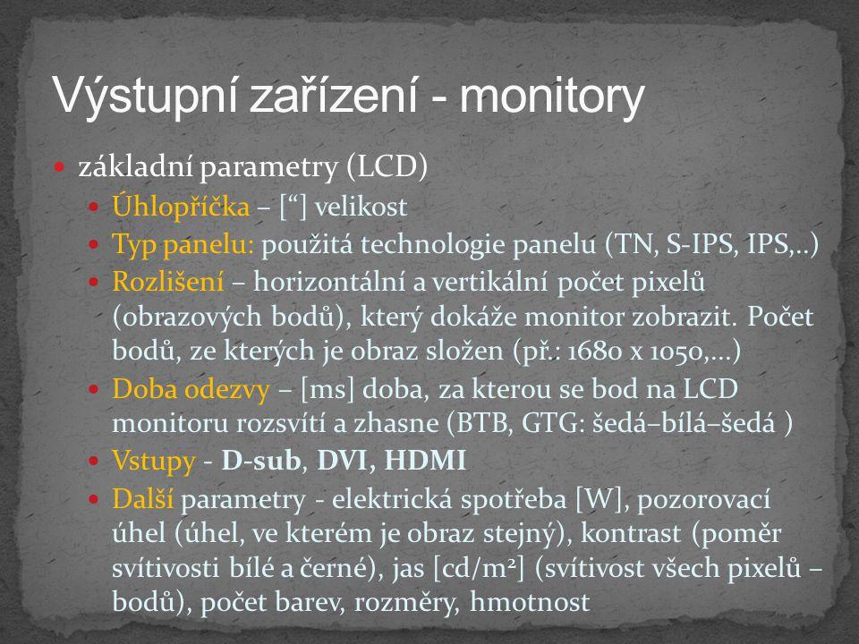 Výstupní zařízení - monitory