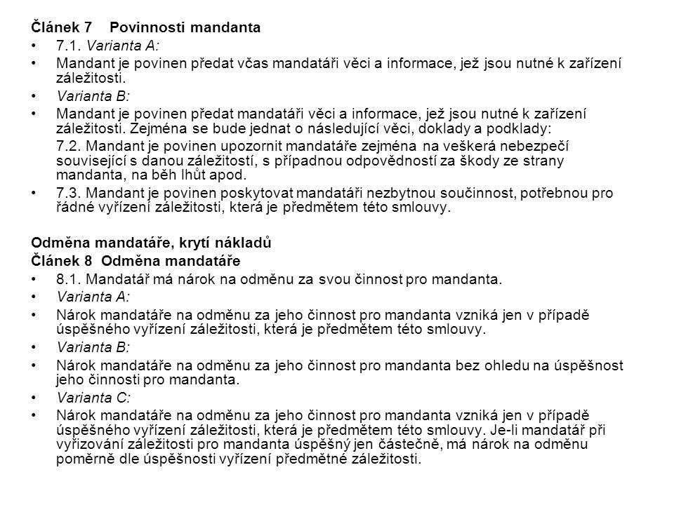 Článek 7 Povinnosti mandanta