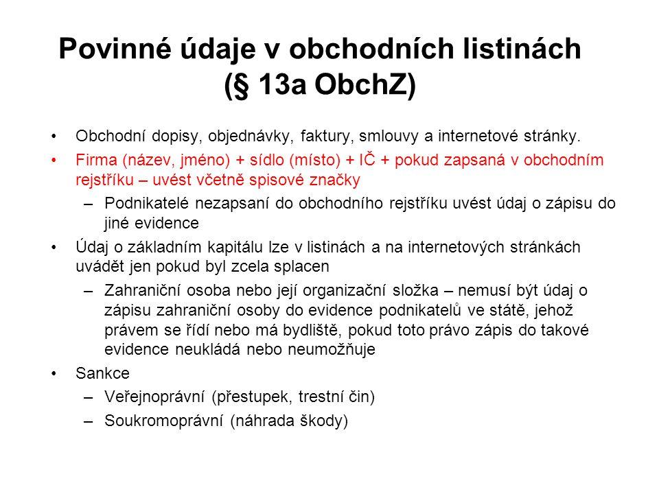 Povinné údaje v obchodních listinách (§ 13a ObchZ)