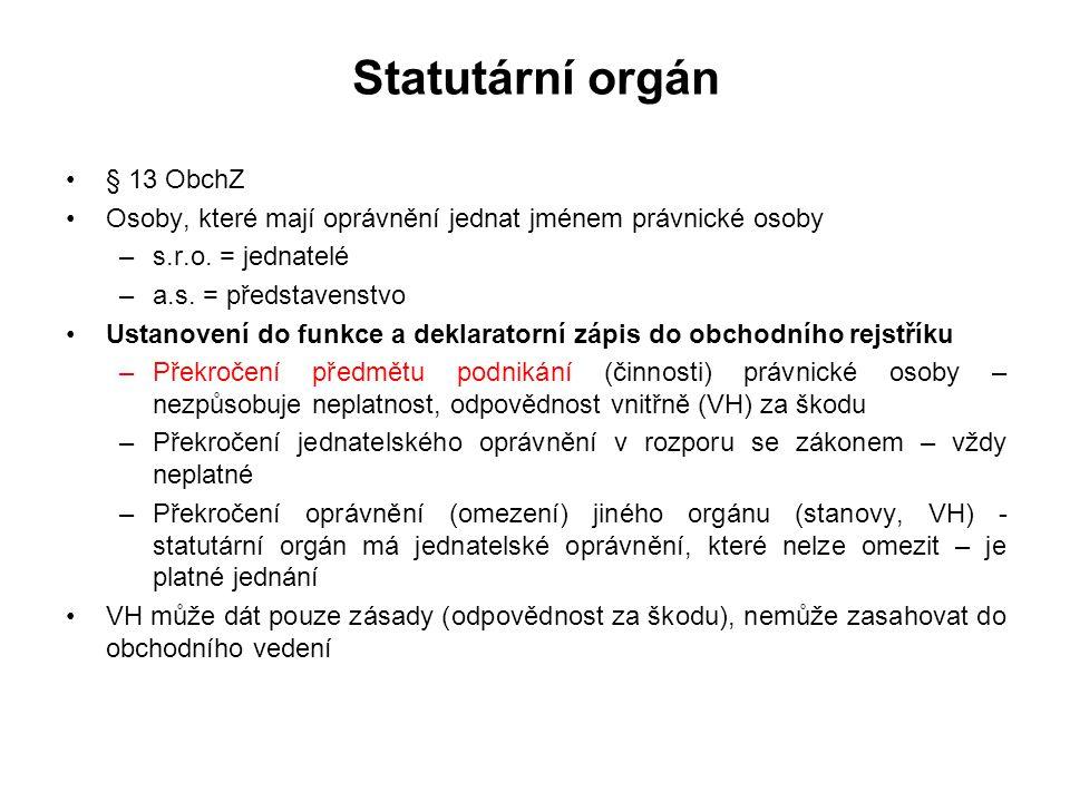 Statutární orgán § 13 ObchZ