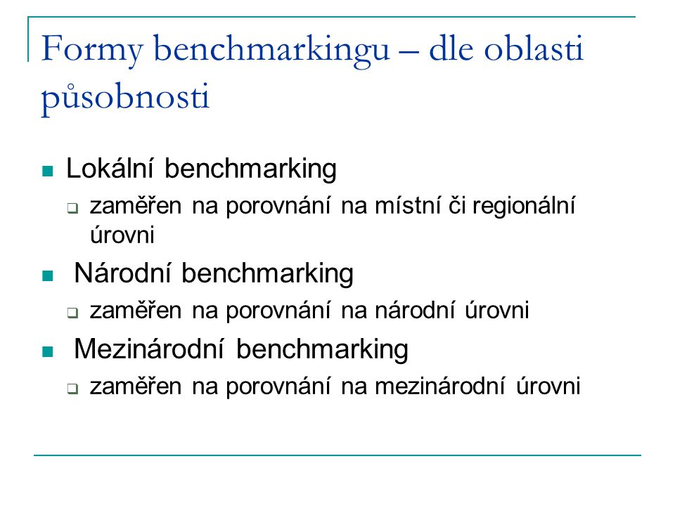 Formy benchmarkingu – dle oblasti působnosti