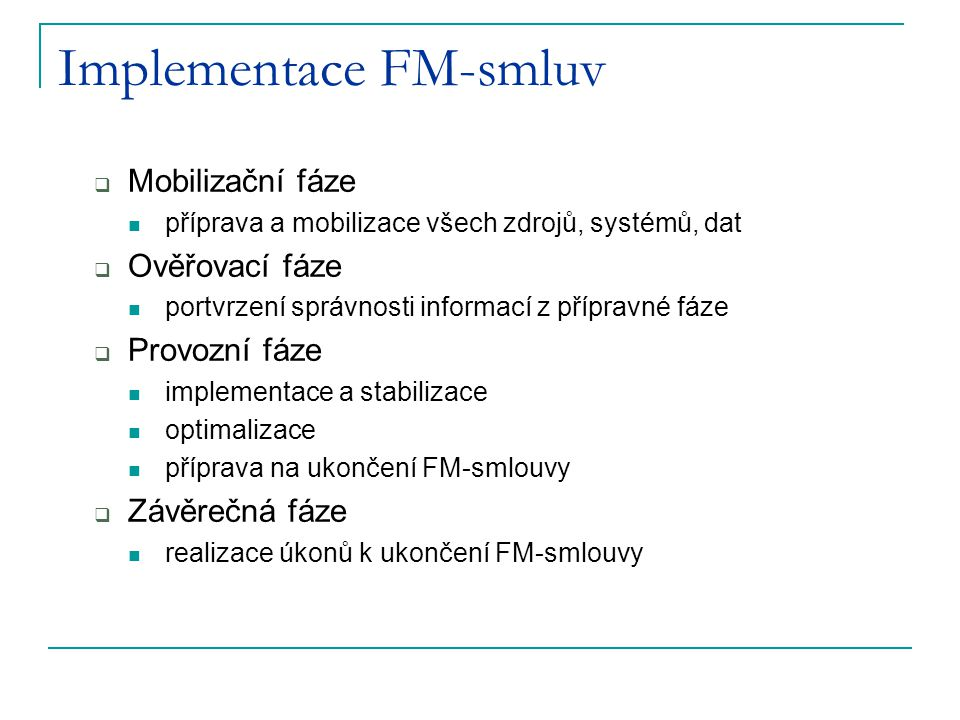 Implementace FM-smluv