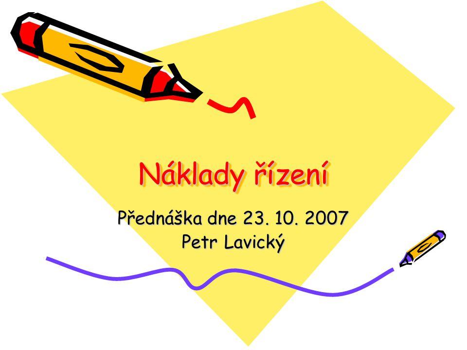 Přednáška dne 23. 10. 2007 Petr Lavický