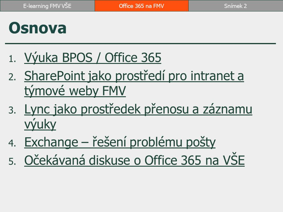 Osnova Výuka BPOS / Office 365