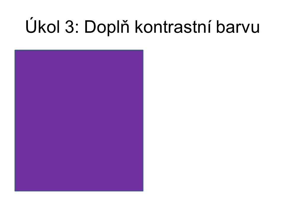 Úkol 3: Doplň kontrastní barvu