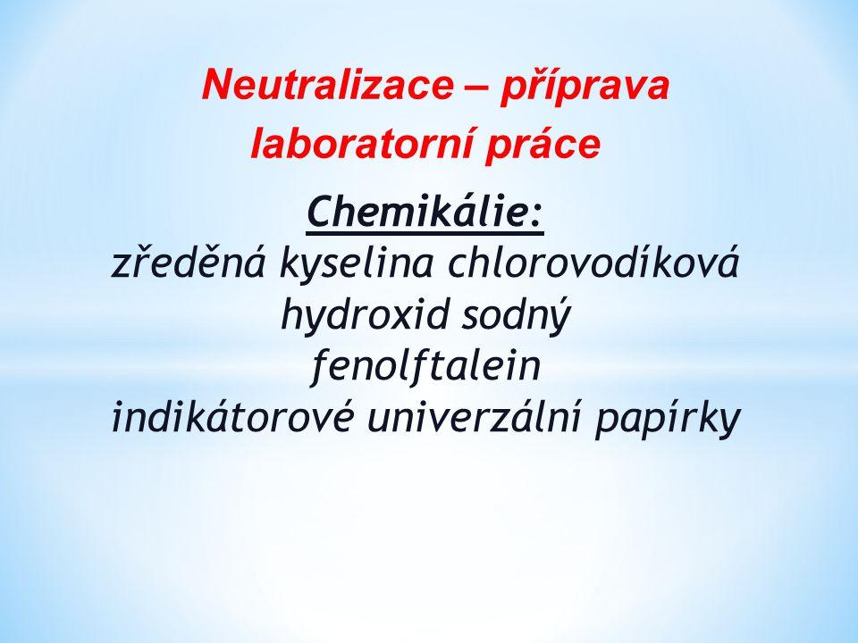 Neutralizace – příprava laboratorní práce