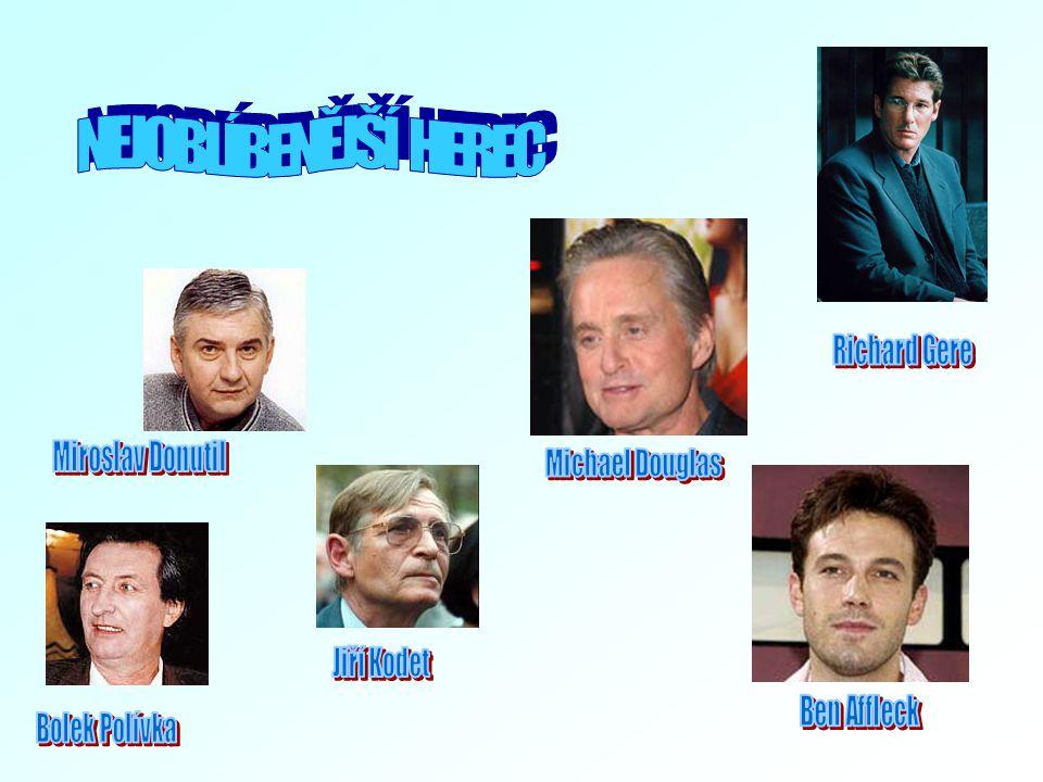 NEJOBLÍBENĚJŠÍ HEREC Richard Gere Miroslav Donutil Michael Douglas