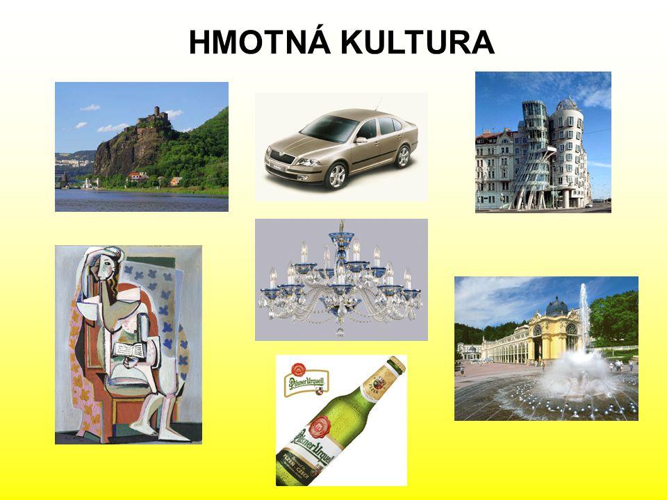 HMOTNÁ KULTURA
