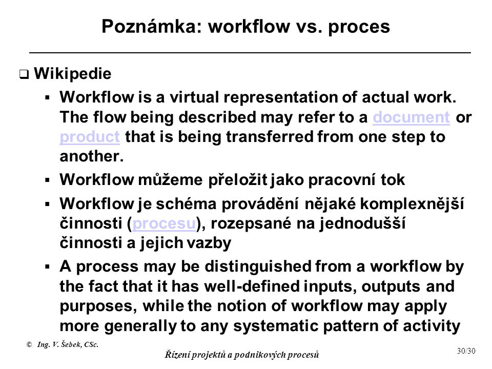 Poznámka: workflow vs. proces