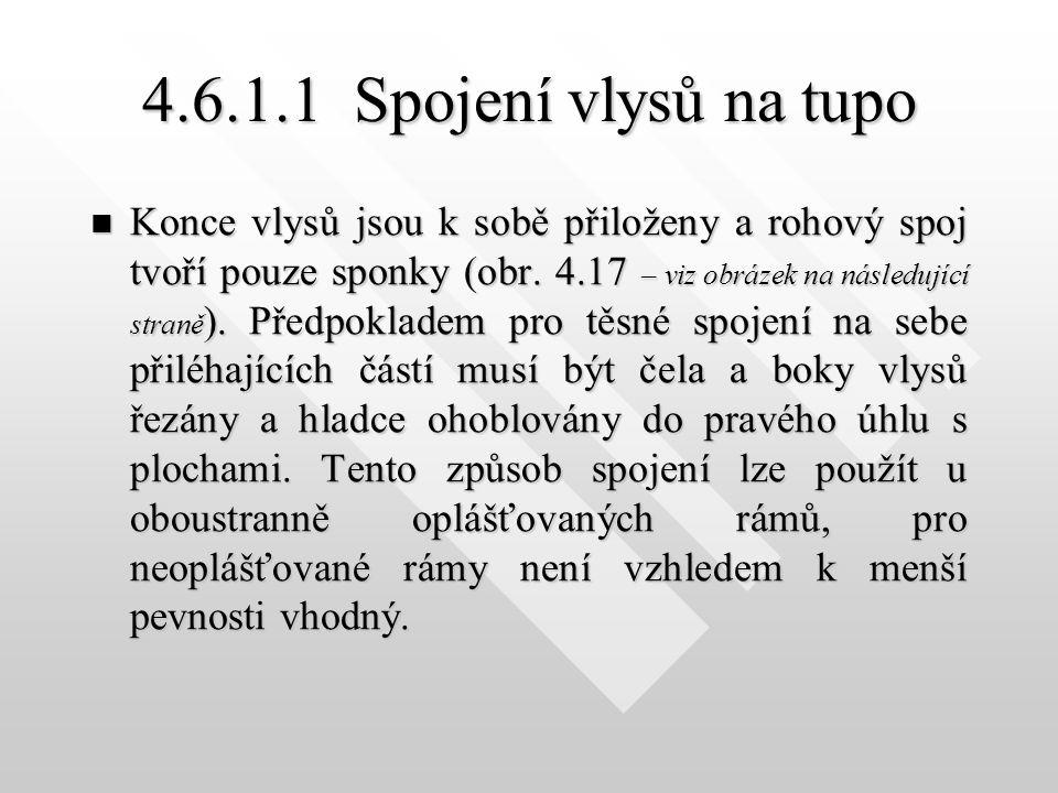 4.6.1.1 Spojení vlysů na tupo