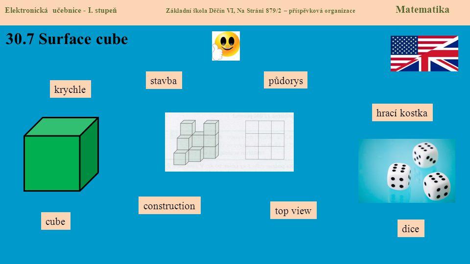 30.7 Surface cube stavba půdorys krychle hrací kostka construction
