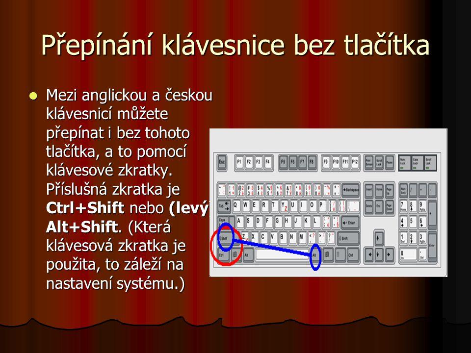 Přepínání klávesnice bez tlačítka