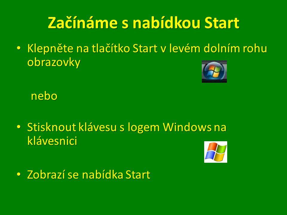 Začínáme s nabídkou Start