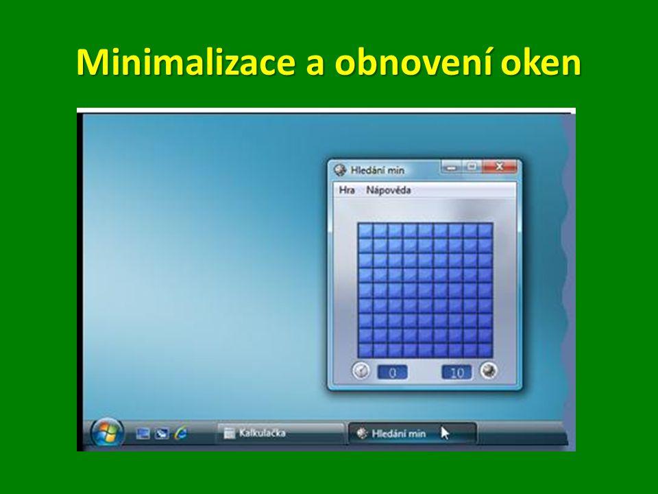 Minimalizace a obnovení oken