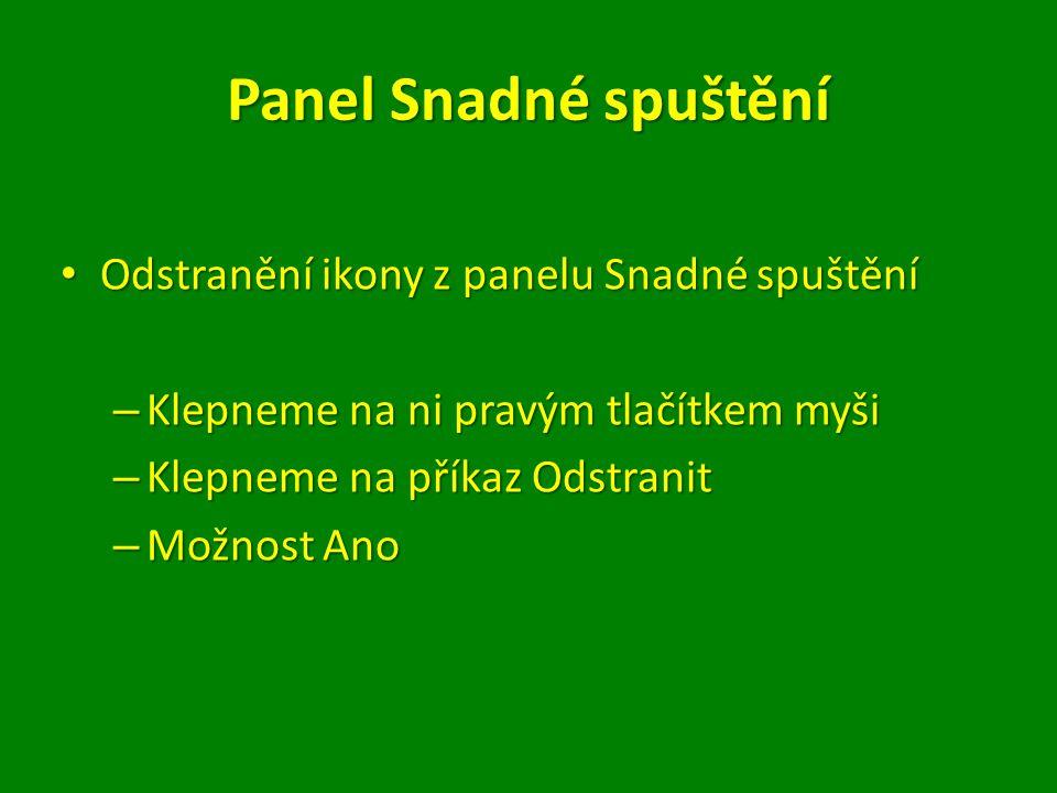 Panel Snadné spuštění Odstranění ikony z panelu Snadné spuštění