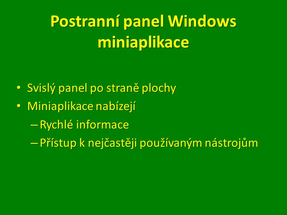 Postranní panel Windows miniaplikace