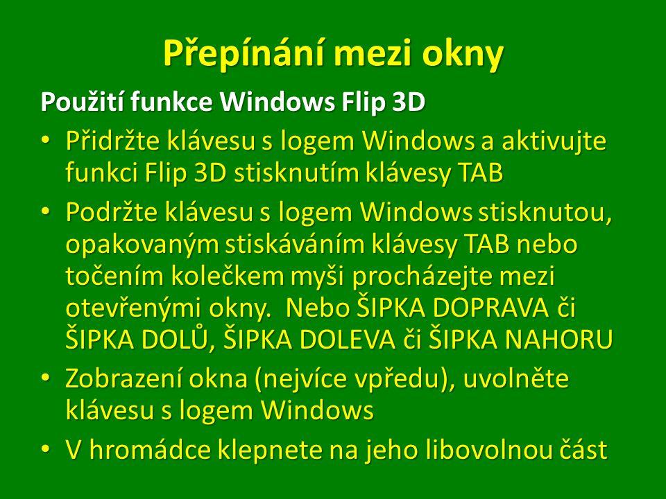 Přepínání mezi okny Použití funkce Windows Flip 3D