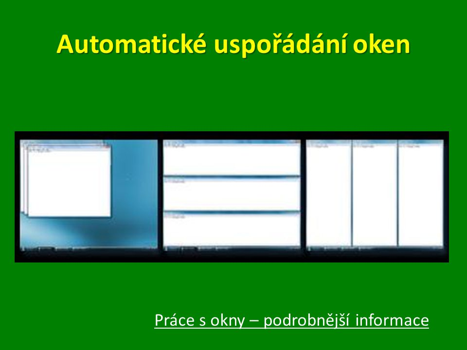 Automatické uspořádání oken