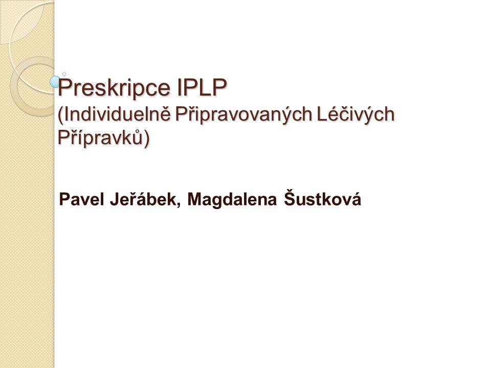 Preskripce IPLP (Individuelně Připravovaných Léčivých Přípravků)