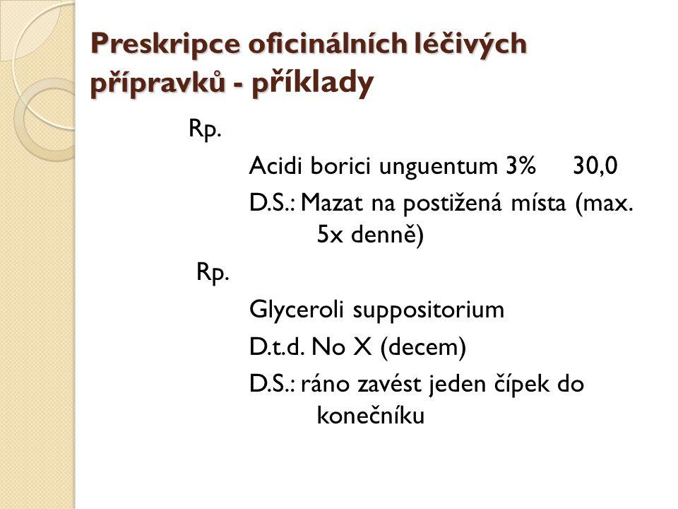Preskripce oficinálních léčivých přípravků - příklady