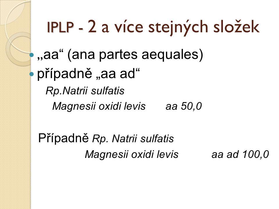 IPLP - 2 a více stejných složek