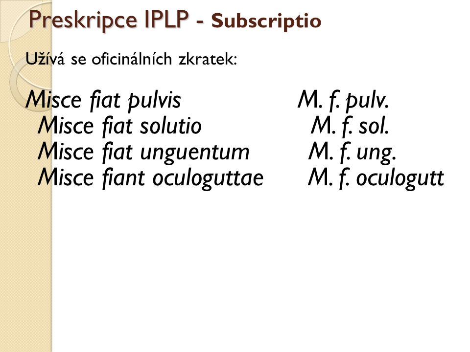 Preskripce IPLP - Subscriptio