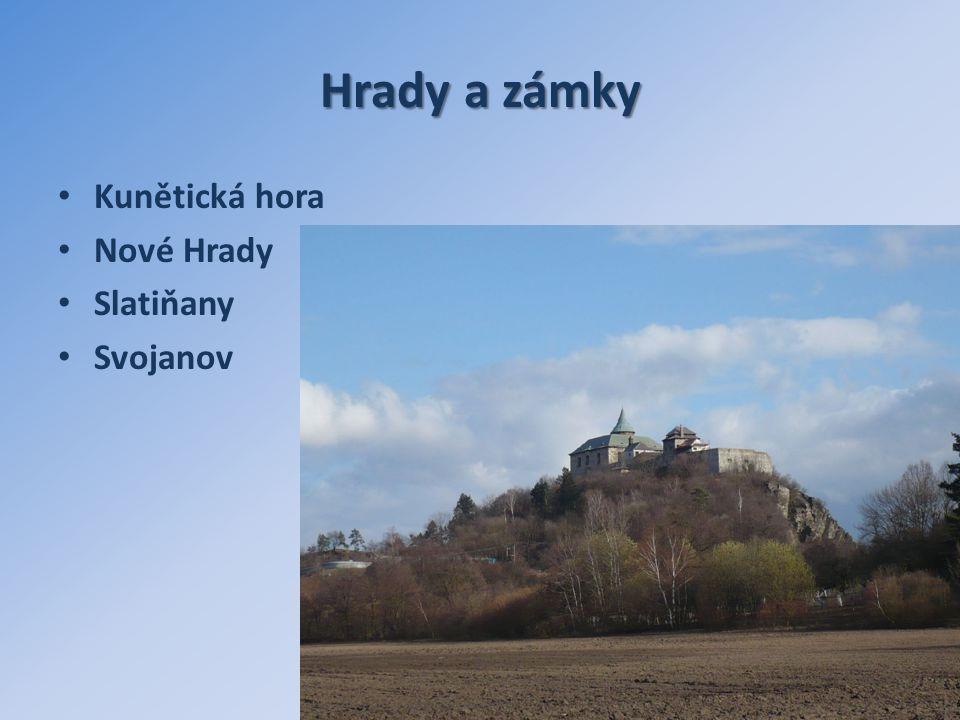 Hrady a zámky Kunětická hora Nové Hrady Slatiňany Svojanov