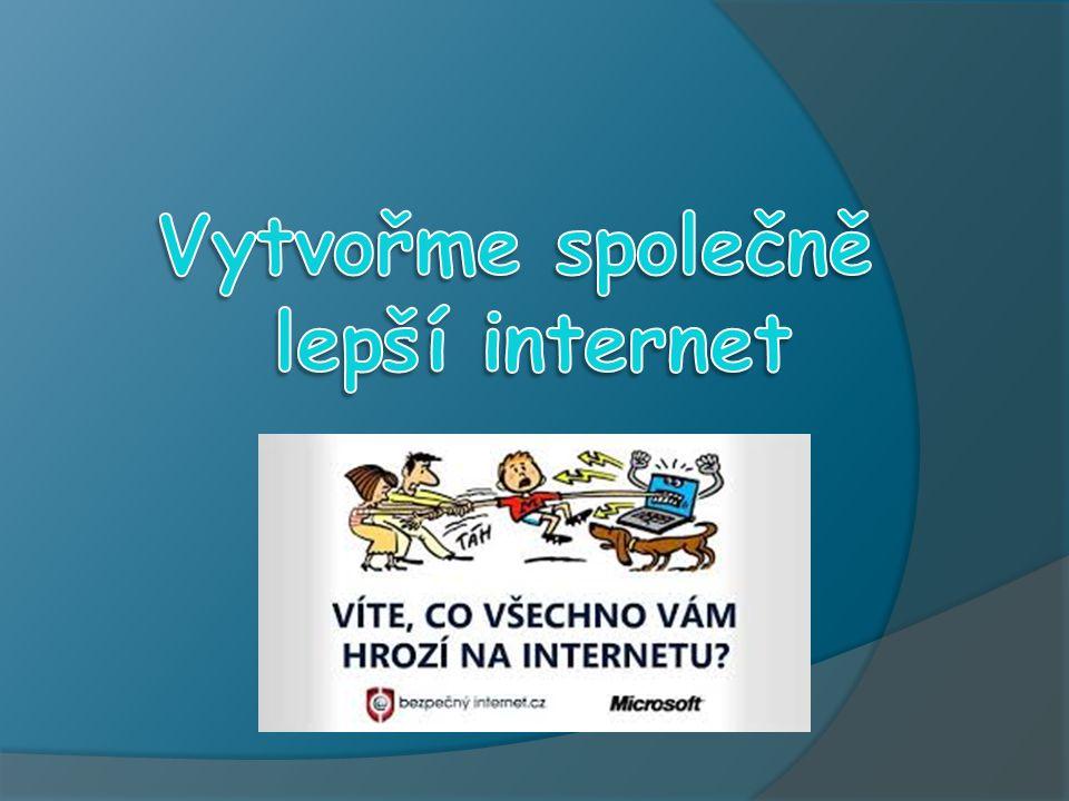 Vytvořme společně lepší internet